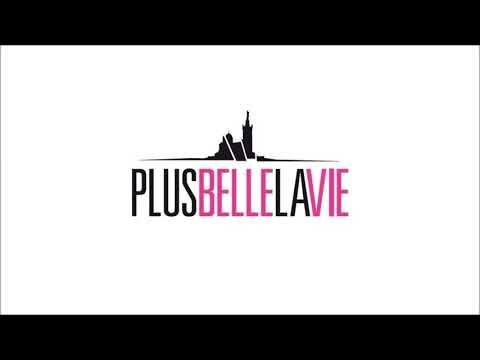 Plus Belle La Vie - Chanson du générique du feuilleton TV de France 3