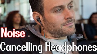 Top 13 Best  Noise Cancelling Earbuds 2020