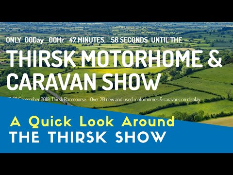 a-quick-look-around-the-thirsk-motorhome-and-caravan-show-|-yorkshire-tour-2019