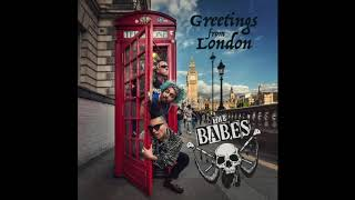The Babes -  Lima Limon - Greetings From London 2017