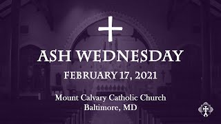 HOMILY 2-17-2021 Ash Wednesday