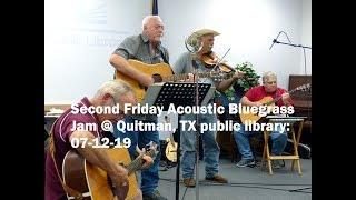Second Friday Acoustic Bluegrass Jam @ Quitman,TX public library, 07 12 19