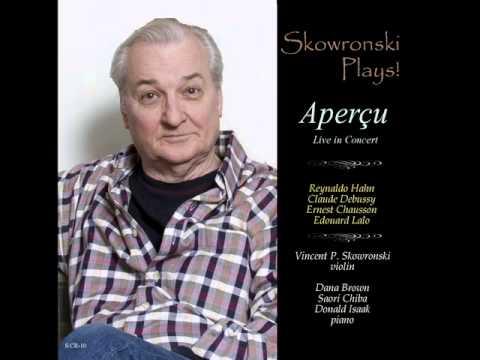 Skowronski Plays! Poème by Ernest Chausson (Complete)