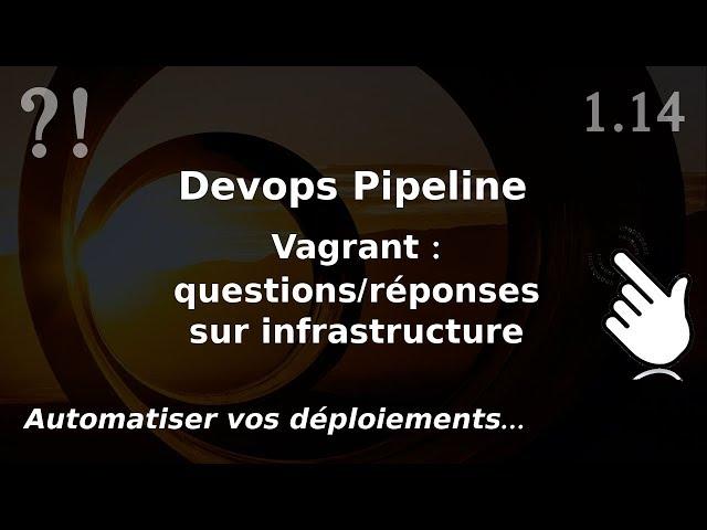 Pipeline Devops - 1.14. Infrastructure : en PRODUCTION ? questions/réponses