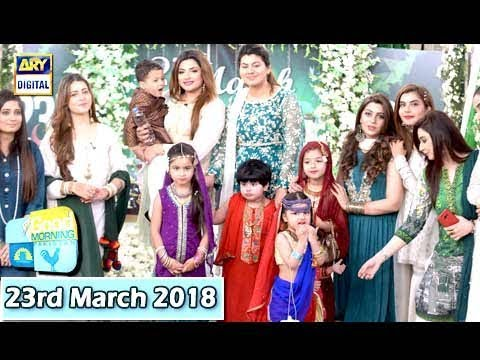 Good Morning Pakistan - 23rd March 2018 - ARY Digital Show