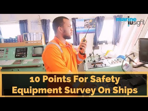 10 Points For Safety Equipment Survey On Ships
