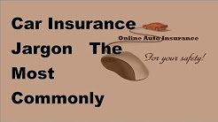 2017 Car Insurance Jargon    The Most Commonly Used Terms