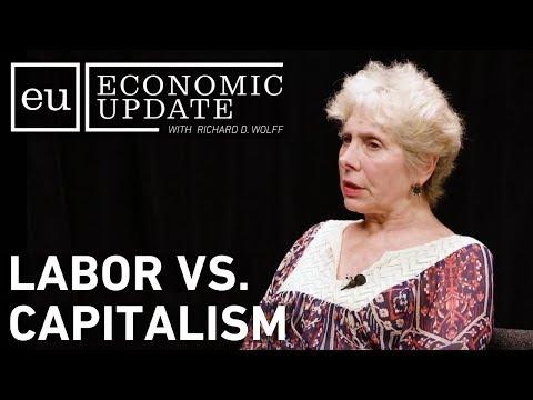Economic Update: Labor VS Capitalism