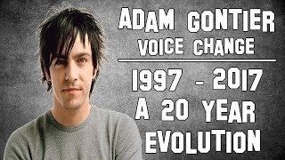Adam Gontier - Voice Change 1997 To 2017 A 20 Year Evolution
