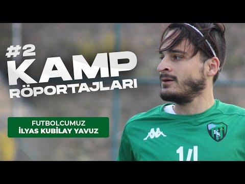 Kamp Röportajları #2 İlyas Kubilay Yavuz | Kocaelispor