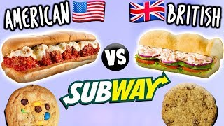 AMERICAN vs. BRITISH Subway Food