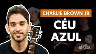 Baixar Céu Azul - Charlie Brown Jr. (aula de violão simplificada)