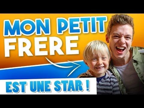 MON PETIT FRÈRE EST UNE STAR !