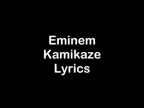 Eminem - Kamikaze [Lyrics]