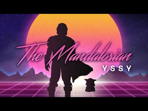 YSSY - The Mandalorian Main Theme Song (80s Retro Synthwave Cover)