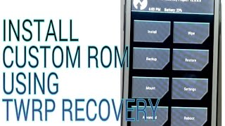 How to Install Custom ROM in android using TWRP recovery