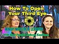 How to Open Your Third Eye with Lyric Sosby
