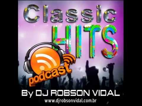 Dj Robson Vidal Classic Hits 2