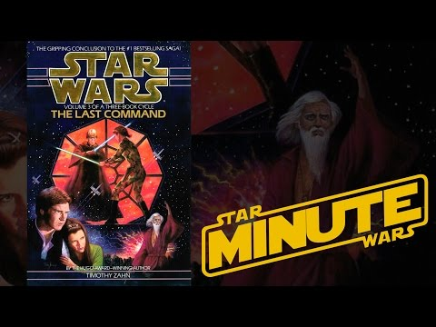 The Last Command by Timothy Zahn (Legends) - Star Wars Minute