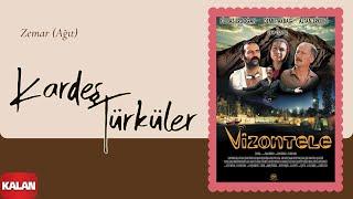 Kardeş Türküler - Zemar (Ağıt) [ Vizontele Film Müziği © 2001 Kalan Müzik ]
