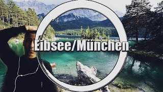 Eibsee / München   ZUGSPITZE Montage  Real Life   Maxwell (Loteck) (reupload)