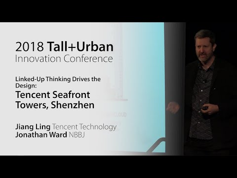 "2018 Innovation Conference - Tencent Seafront Towers ""Linked-Up Thinking to Drive the Design"""