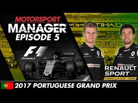 Motorsport Manager | Formula One Let's Play – Episode 5: 2017 Portuguese GRAND PRIX