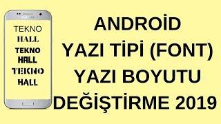 Samsung Android Yazı Tipi Değiştirme Font İndirme Rootsuz 2019