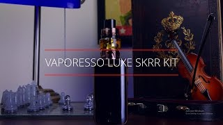Vaporesso Luxe SKRR Br๐nze Edition /// DRIP KINGZTV