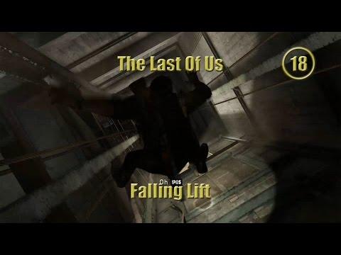 The Last Of Us(18) - Falling Lift