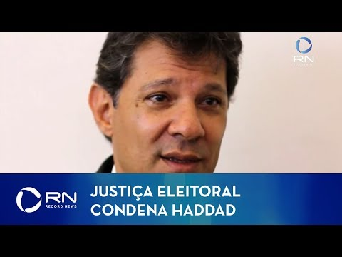 Justiça eleitoral condena Fernando Haddad por caixa 2 em