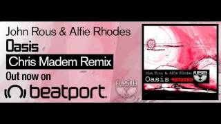 John Rous Alfie Rhodes Oasis Chris Madem Remix Flipside Recordings