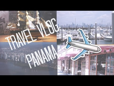 Panama // Travel Vlog