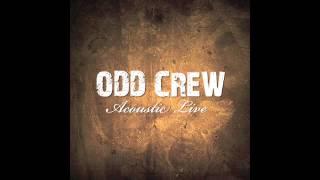 Odd Crew - Acoustic Live (Full Concert)