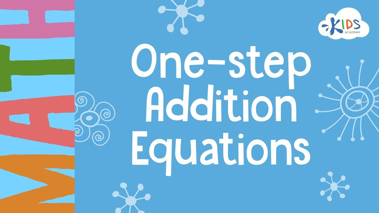 One-Step Addition Equations | Addition and Subtraction | Math | 3rd ...