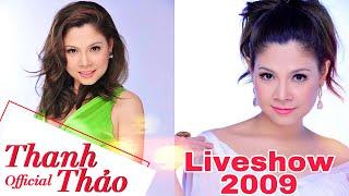 Liveshow THẢO - Thanh Thảo || Năm 2009