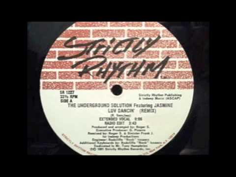 The Underground Solution - Luv Dancin' (Underground Mix) [Strictly Rhythm, 1991]