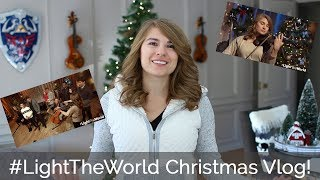 #LightTheWorld Concert Vlog & Inspiration for Serving Others
