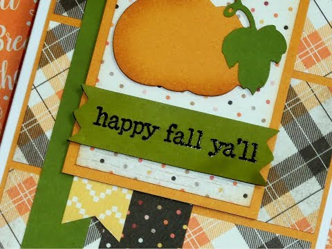 """Repeat """"HAPPY FALL YA'LL!"""" CARD TUTORIAL ~ CARDS WITH THE"""