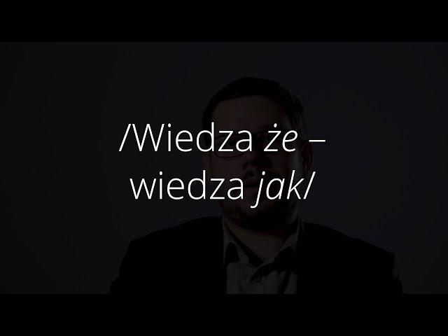 Wiedza-że – wiedza-jak | dr Marek Jakubiec | ABC Humanistyki #59