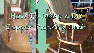 How To Make a DIY Copper Rocking Chair