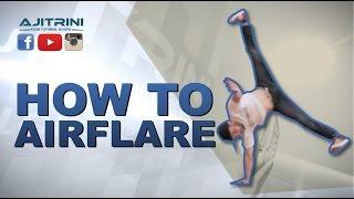how to  Airflare | Aji Trini 1 | Samir Twam