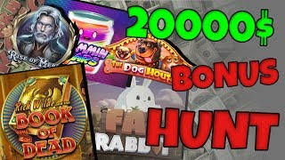 20000$ EXTREME BONUS HUNT!?!?
