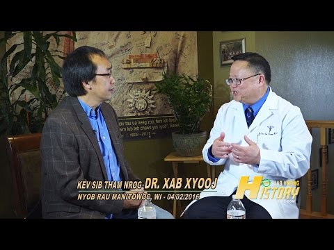 """SUAB HMONG HISTORY:  Dr. Xa Xiong """"The Impossible Dream"""""""