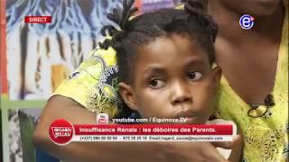 REGARD SOCIAL (INSUFFISANCE RÉNALE LES DÉBOIRES DES PARENTS)DU 01 02 2019 - ÉQUINOXE TV