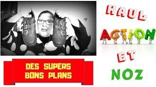 🛍 HAUL ACTION ET NOZ 🛍  ENCORE DES BONS PLANS  & BLABLA !!!!