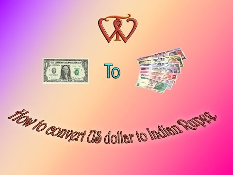How to convert us dollar into Indian rupee