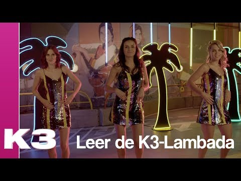 Leer de K3-Lambada van Luka Luna!