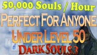 Dark Souls 3 Soul Farming Low Level + Titanite Farming