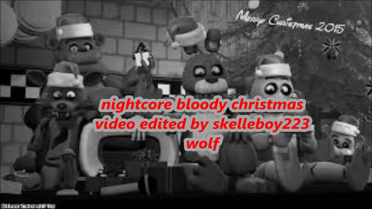 nightcore bloody christmas